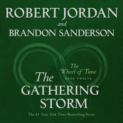 The Gathering Storm: Book Twelve of the Wheel of Time Audiobook, by Robert Jordan