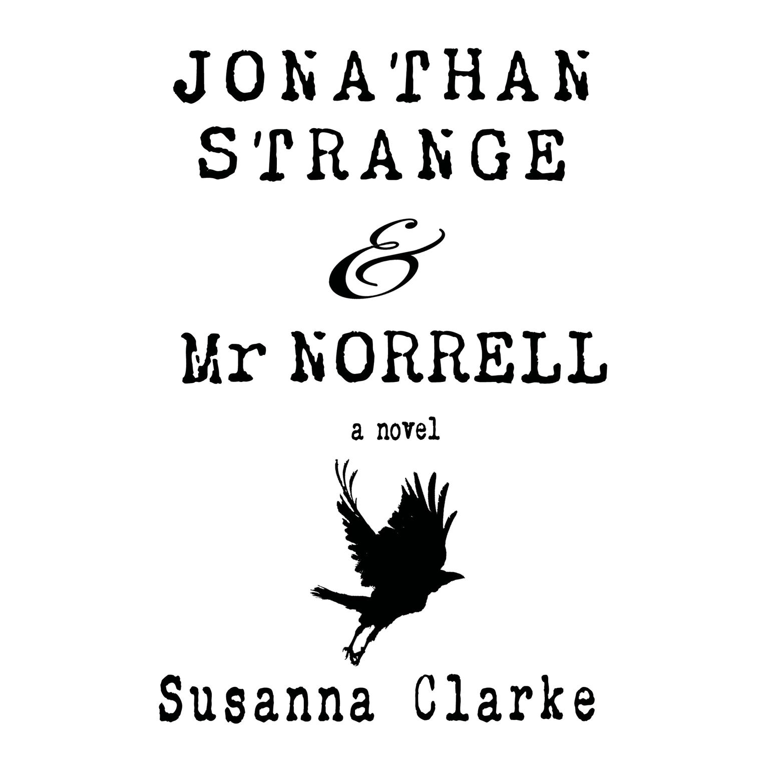 Printable Jonathan Strange & Mr. Norrell: A Novel Audiobook Cover Art