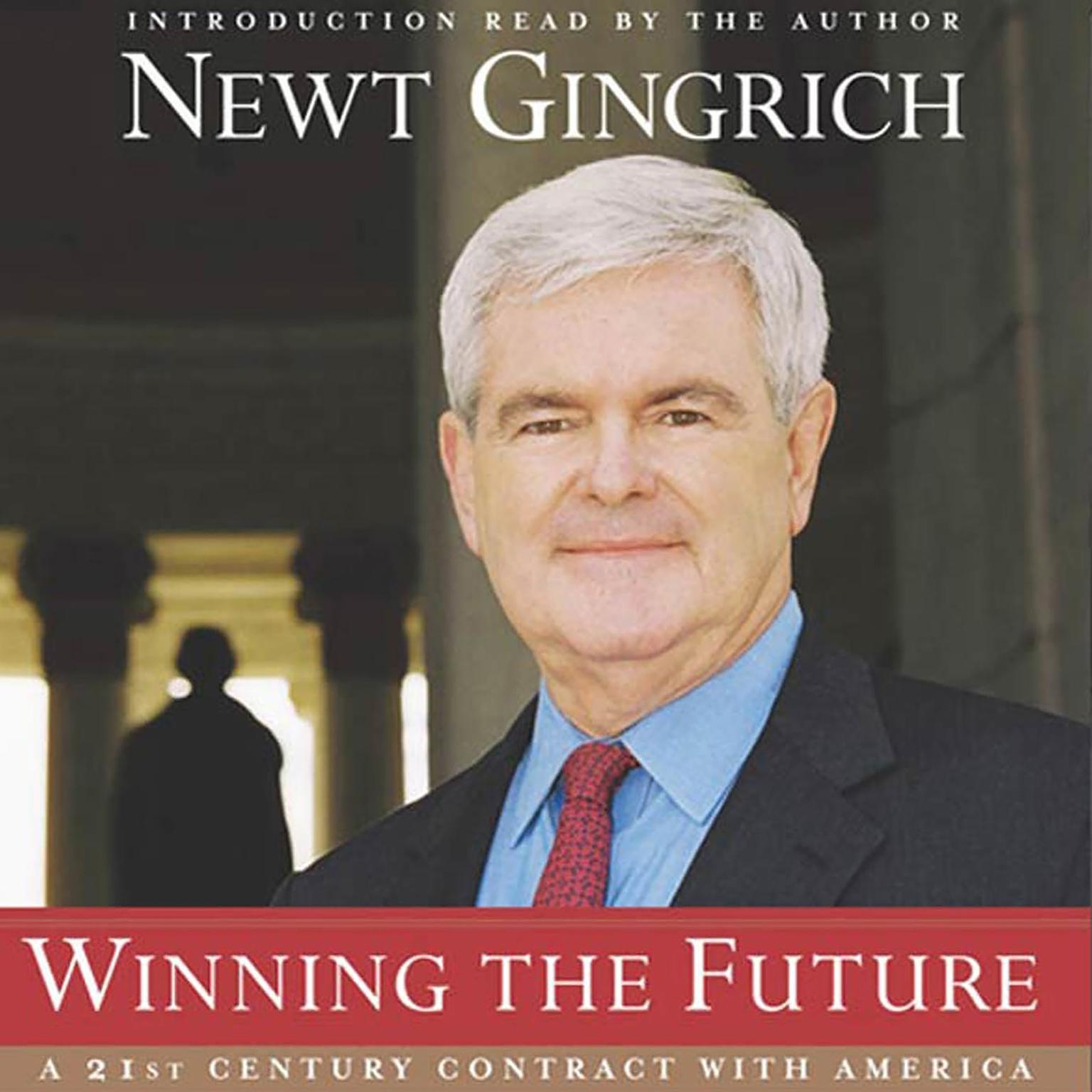 Printable Winning the Future: A 21st Century Contract with America Audiobook Cover Art