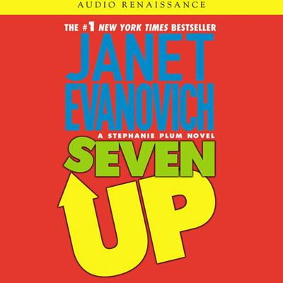 Seven Up: A Stephanie Plum Novel Audiobook, by Janet Evanovich