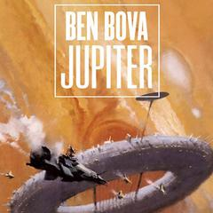 Jupiter: A Novel Audiobook, by Ben Bova