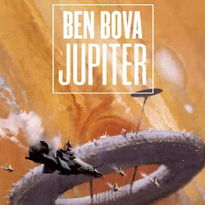 Jupiter: A Novel Audiobook, by Ben Bova