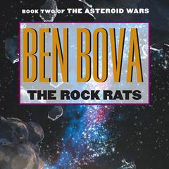 The Rock Rats Audiobook, by Ben Bova