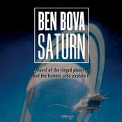 Saturn: A Novel of the Ringed Planet, by Ben Bova