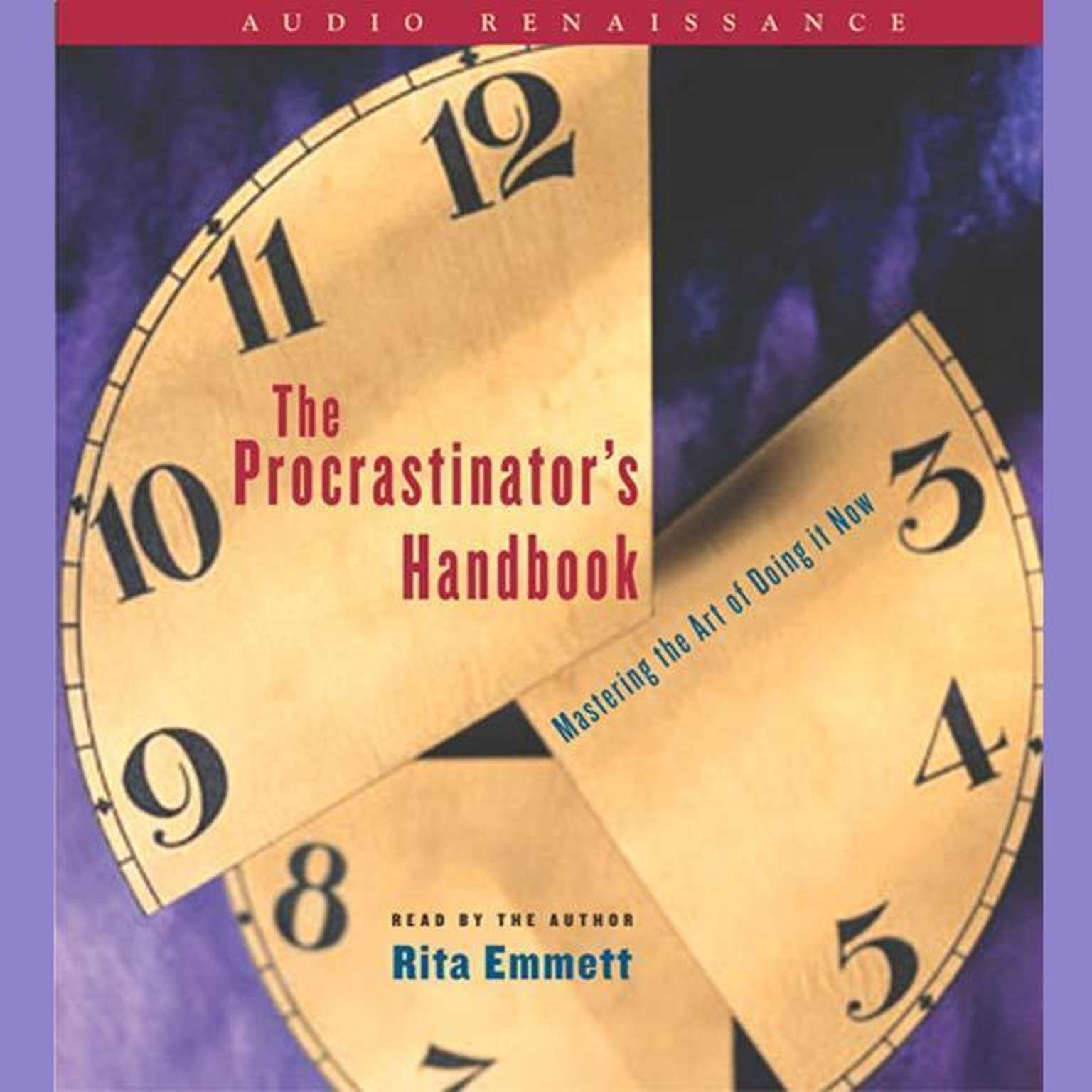 Printable The Procrastinator's Handbook: Mastering the Art of Doing It Now Audiobook Cover Art