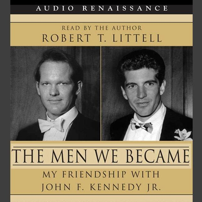 Printable The Men We Became: My Friendship with John F. Kennedy, Jr. Audiobook Cover Art