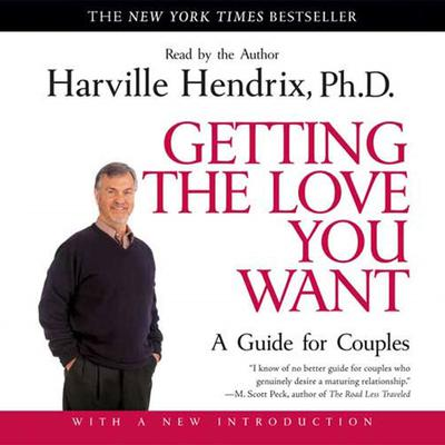 Getting the Love You Want Audiobook, by Harville Hendrix