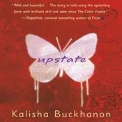 Upstate: A Novel Audiobook, by Kalisha Buckhanon