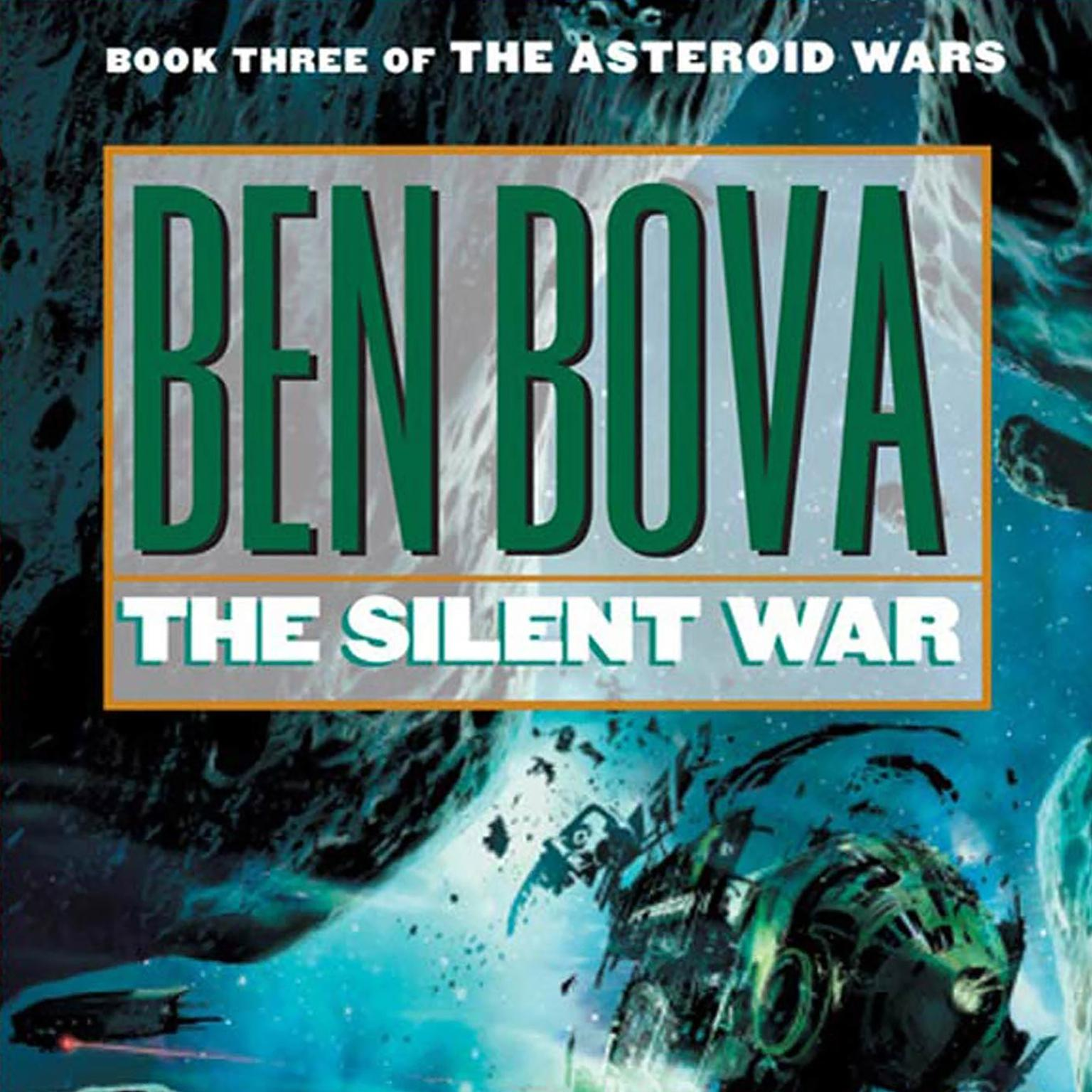 Printable The Silent War: Book III of The Asteroid Wars Audiobook Cover Art