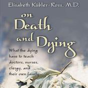 On Death and Dying, by Elisabeth Kubler-Ross