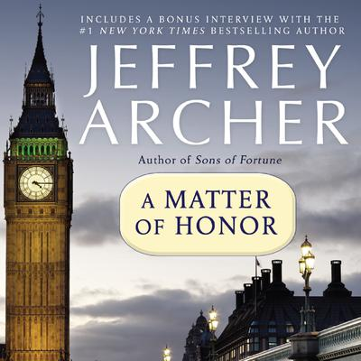 A Matter of Honor (Abridged) Audiobook, by Jeffrey Archer