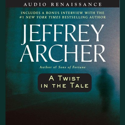 A Twist in the Tale (Abridged) Audiobook, by Jeffrey Archer