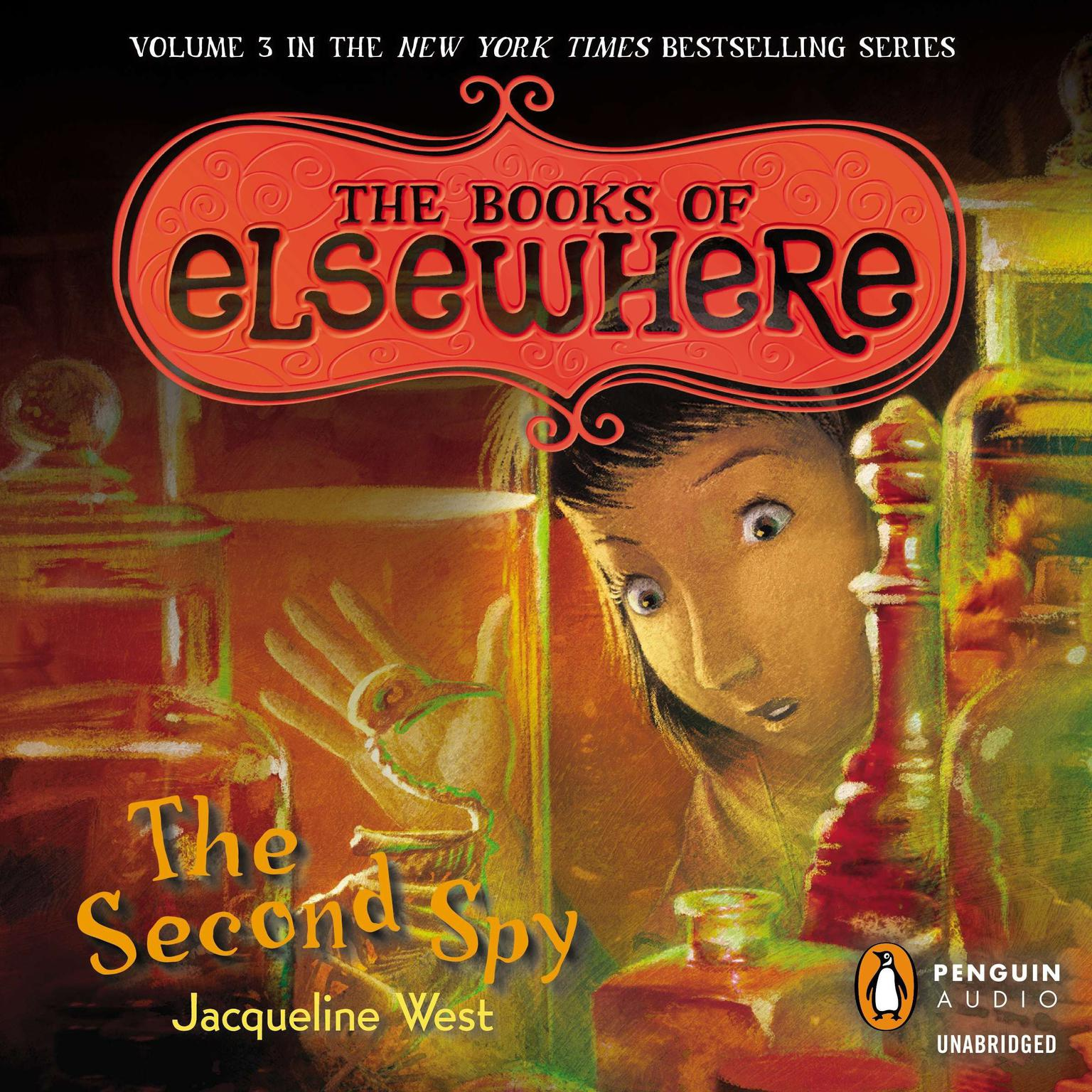 Printable The Second Spy: The Books of Elsewhere: Volume 3 Audiobook Cover Art