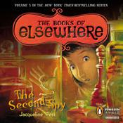 The Second Spy: The Books of Elsewhere: Volume 3, by Jacqueline West