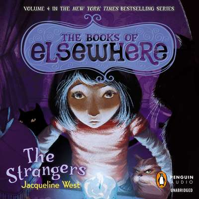 The Strangers Audiobook, by Jacqueline West