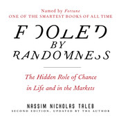 Fooled by Randomness, by Nassim Nicholas Taleb
