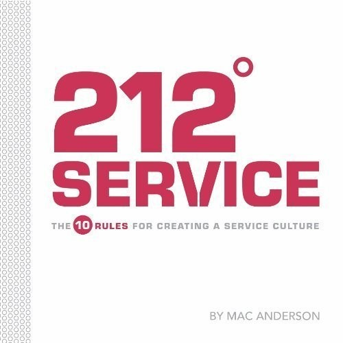Printable 212° Service: The 10 Rules for Creating a Service Culture Audiobook Cover Art