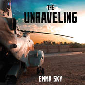 The Unraveling: High Hopes and Missed Opportunities in Iraq Audiobook, by Emma Sky