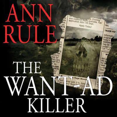 The Want-Ad Killer Audiobook, by Ann Rule