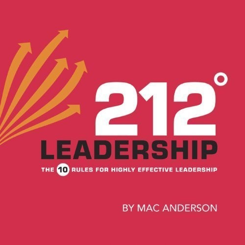 Printable 212° Leadership: The 10 Rules for Highly Effective Leadership Audiobook Cover Art