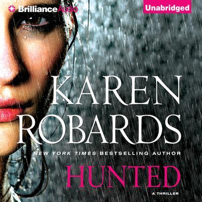 Hunted Audiobook, by Karen Robards