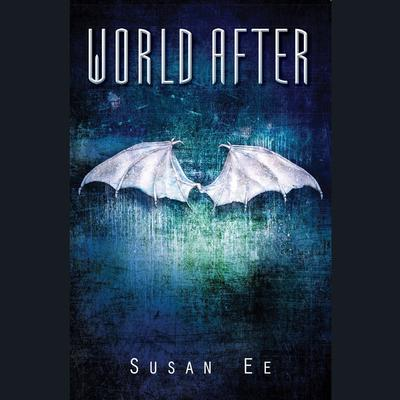 World After Audiobook, by Susan Ee