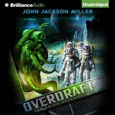 Overdraft: The Orion Offensive Audiobook, by John Jackson Miller