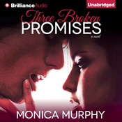 Three Broken Promises: A Novel, by Monica Murphy
