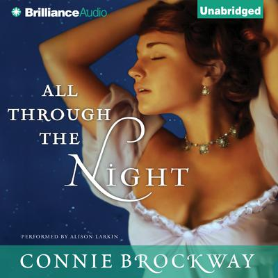 All Through the Night Audiobook, by Connie Brockway