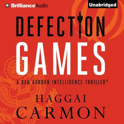 Defection Games Audiobook, by Haggai Carmon