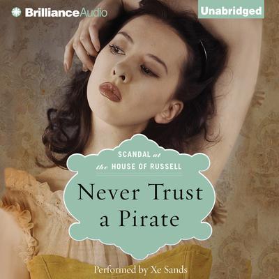 Never Trust a Pirate Audiobook, by Anne Stuart