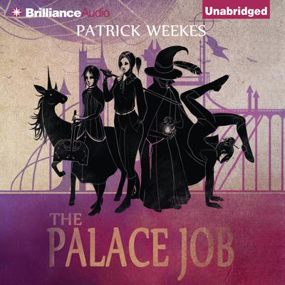 The Palace Job Audiobook, by Patrick Weekes