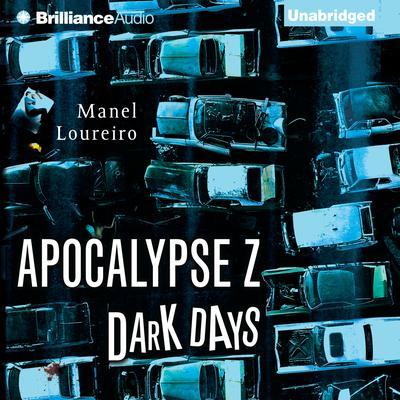 Dark Days Audiobook, by Manel Loureiro
