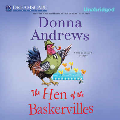 The Hen of the Baskervilles Audiobook, by Donna Andrews