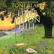 Half Moon Hill: A Destiny Novel, by Toni Blake