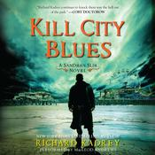 Kill City Blues: A Sandman Slim Novel, by Richard Kadrey