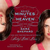Seven Minutes in Heaven, by Sara Shepar