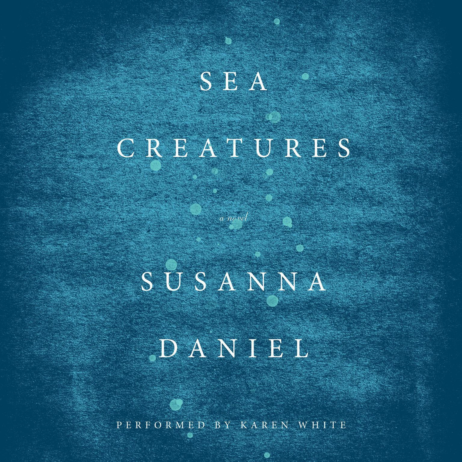 Printable Sea Creatures: A Novel Audiobook Cover Art