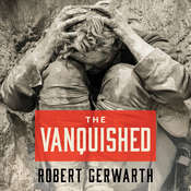 The Vanquished: Why the First World War Failed to End Audiobook, by Robert Gerwarth
