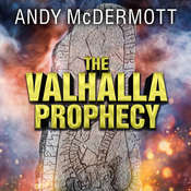 The Valhalla Prophecy Audiobook, by Andy McDermott