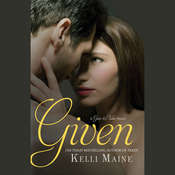 Given, by Kelli Maine