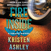 Fire Inside: A Chaos Novel, by Kristen Ashley