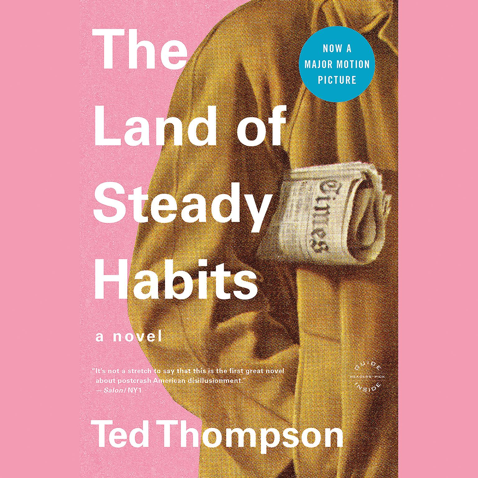 Printable The Land of Steady Habits: A Novel Audiobook Cover Art