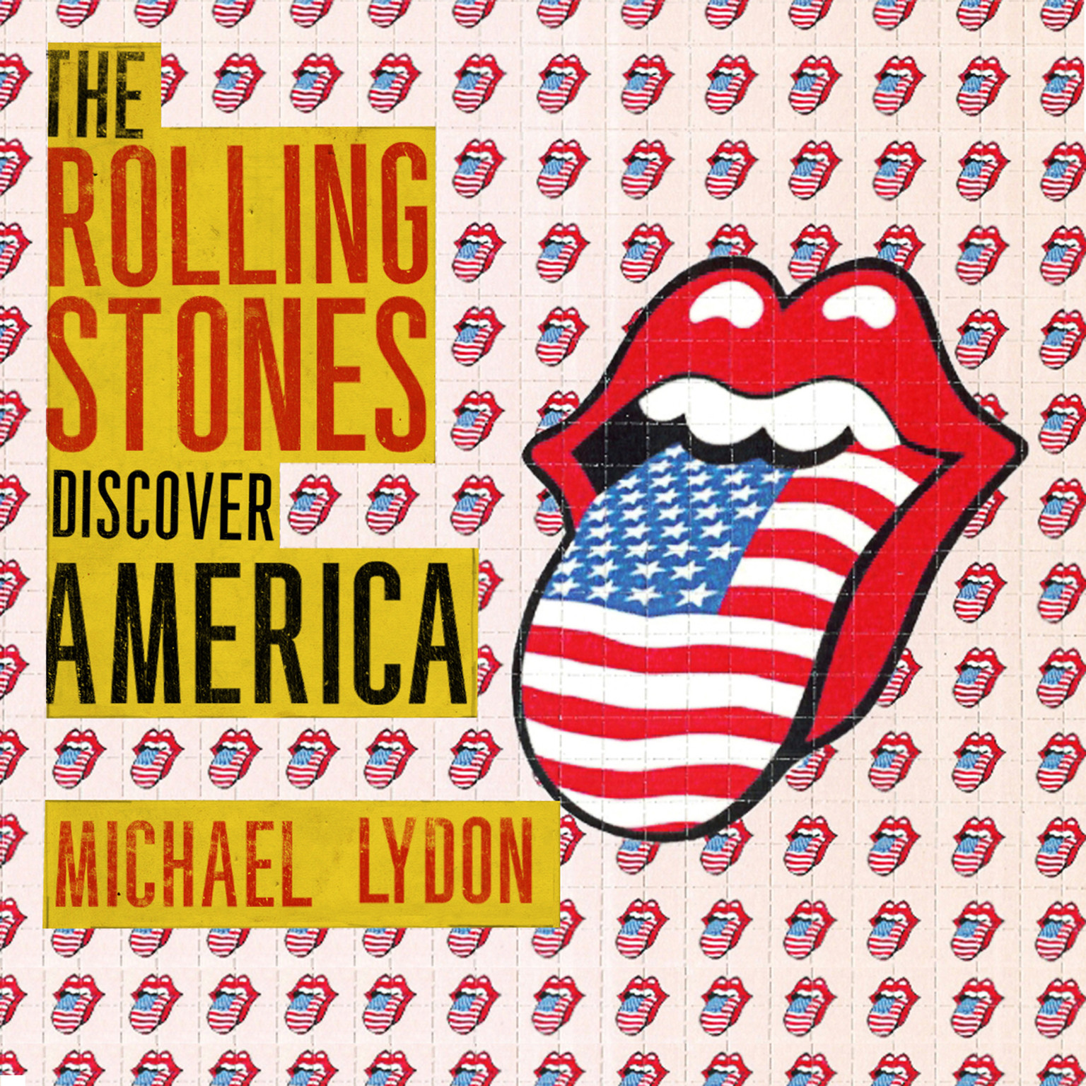 Printable The Rolling Stones Discover America: Exclusive Inside Story of Their American Tour Audiobook Cover Art