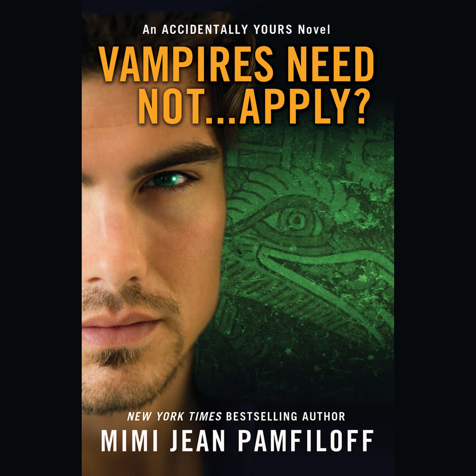 Printable Vampires Need Not...Apply?: An Accidentally Yours Novel Audiobook Cover Art