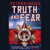 Truth and Fear Audiobook, by Peter Higgins