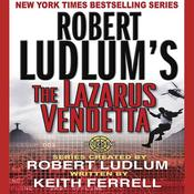 Robert Ludlum's The Lazarus Vendetta: A Covert-One Novel Audiobook, by Robert Ludlum