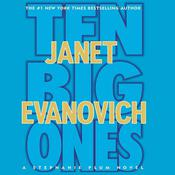 Ten Big Ones: A Stephanie Plum Novel, by Janet Evanovich