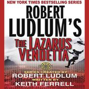 Robert Ludlum's The Lazarus Vendetta: A Covert-One Novel Audiobook, by Patrick Larkin