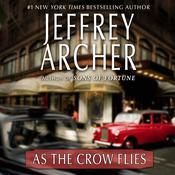 As the Crow Flies Audiobook, by Jeffrey Archer